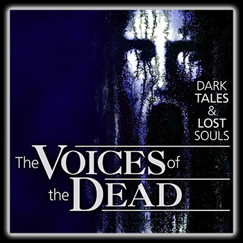 The Voices of the Dead